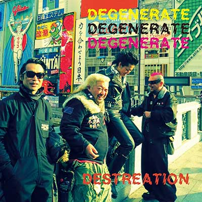 "泥絶涅零斗 (DEGENERATE) - ""DESTREATION -破壊創造-"" 2014.4.15. on sale!!"